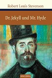 Dr. Jekyll und Mr. Hyde - Robert Louis Stevenson -
