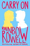Carry On - Rainbow Rowell -