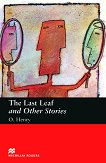 Macmillan Readers - Beginner: The Last Leaf and Other Stories - O. Henry -