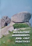 Megalithic Monuments and Cult Practices -