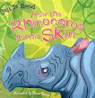 Just So Stories: How the Rhinoceros Got His Skin -