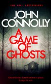 A Game of Ghosts - John Connolly -