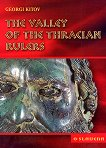The Valley of the Thracian Rulers - Georgi Kitov -