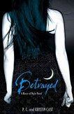 House of night: Betrayed - Kristin Cast, P.C. Cast -