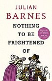 Nothing to be frightened of - Julian Barnes -