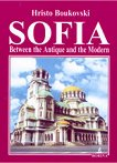 Sofia between the Antique and the Modern - Hristo Boukovski -