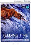 Cambridge Discovery Education Interactive Readers - Level A1+: Feeding Time. The Feeding Habits of Animals - Theo Walker -