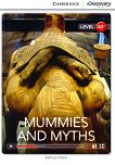 Cambridge Discovery Education Interactive Readers - Level A2+: Mummies and Myths - Kathryn O'Dell - книга
