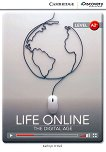 Cambridge Discovery Education Interactive Readers - Level A2+: Life Online. The Digital Age - Kathryn O'Dell -