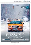 Cambridge Discovery Education Interactive Readers - Level A1: Blizzards. Killer Snowstorms - Genevieve Kocienda -