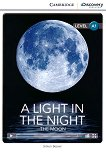 Cambridge Discovery Education Interactive Readers - Level A1: A Light in The Night. The Moon - Simon Beaver -