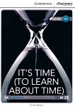 Cambridge Discovery Education Interactive Readers -  Level A1: It's Time (To Learn About Time) - Simon Beaver -