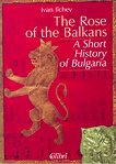 The rose of the Balkans - Иван Илчев - книга