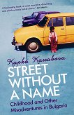 Street Without a Name - Kapka Kassabova -