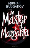 The Master and Margarita - Mikhail Bulgakov -