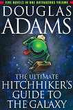 The Ultimate Hitchhiker's Guide to the Galaxy - Douglas Adams -