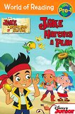 World of Reading: Jake and the Never Land Pirates - Jake Hatches a Plan : Level Pre-1 - Melinda La Rose - детска книга