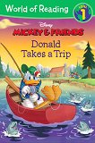 World of Reading: Mickey and Friends - Donald Takes a Trip : Level 1 - Kate Ritchey -