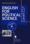 English for Political Science - Level C1+ with CD - Rossitsa Hristova -