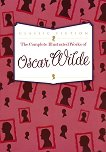 The Complete Illustrated Works of Oscar Wilde - Oscar Wilde - книга