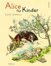 Alice fur Kinder - Lewis Carroll -