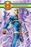 Miracleman - book 1: A Dream of Flying - Alan Moore, Mick Anglo -