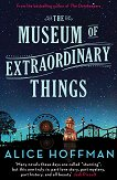 The Museum of Extraordinary Things - Alice Hoffman - �����