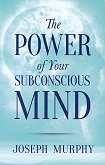 The Power of Your Subconscious Mind - Joseph Murphy - помагало