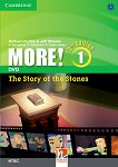 MORE! - Ниво 1 (A1): The Story of the Stones - DVD : Учебна система по английски език - Second Edition - Herbert Puchta, Jeff Stranks, Gunter Gerngross, Christian Holzmann, Peter Lewis-Jones -