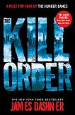 The Maze Runner: The Kill Order - James Dashner - книга