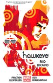 Hawkeye - vol. 4: Rio Bravo - Matt Fraction -