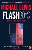 Flash Boys: Cracking the Money Code - Michael Lewis -