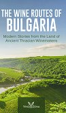 The Wine Routes of Bulgaria -