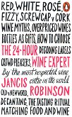 The 24-hour wine expert - Jancis Robinson -