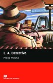 Macmillan Readers - Starter: L. A. Detective - Philip Prowse -