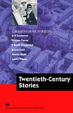 Macmillan Literature Collections - Proficiency: Twentieth-Century Stories -