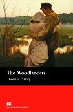 Macmillan Readers - Intermediate: The Woodlanders - Thomas Hardy -