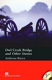 Macmillan Readers - Pre-Intermediate: Owl Creek Bridge and Other Stories + extra exercises and 2 CDs - Ambrose Bierce - книга