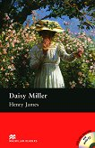 Macmillan Readers - Pre-Intermediate: Daisy Miller + extra exercises and 2 CDs - Henry James -