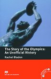 Macmillan Readers - Pre-intermediate: The Story of the Olympics - An Unofficial History - Rachel Bladon -