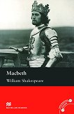 Macmillan Readers - Upper-intermediate: Macbeth - William Shakespeare -