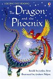 Usborne First Reading - Level 2: The Dragon and the Phoenix - Lesley Sims -
