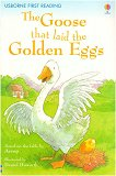 Usborne First Reading - Level 3: The Goose That Laid the Golden Eggs - Mairi Mackinnon - книга