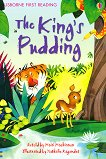 Usborne First Reading - Level 3: The King's Pudding - Mairi Mackinnon -