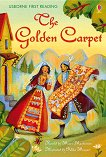 Usborne First Reading - Level 4: The Golden Carpet - Mairi Mackinnon -