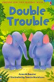 Usborne Very First Reading - Book 1: Double Trouble - Anna Milbourne - книга