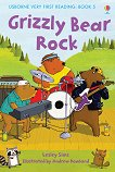 Usborne Very First Reading - Book 5: Grizzly Bear Rock - Lesley Sims -