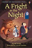 Usborne Very First Reading - Book 6: A Fright in the Night - Russell Punter -