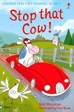 Usborne Very First Reading - Book 7: Stop that Cow! - Mairi Mackinnon -