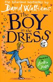The Boy in the Dress - David Walliams -